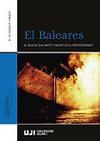 El Baleares. El Buque que Mató y Murió en el Mediterráneo