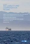 IMO Liability & Compensation Regime, 2018 Edition. I455E