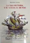 La Nao Victoria y su Vuelta al Mundo