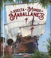 La Vuelta al Mundo de Magallanes