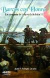 Barcos con Honra. Las Campañas de la Armada de Isabel II