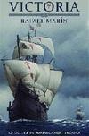 Victoria. La Odisea de Magallanes y Elcano
