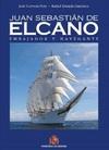 Juan Sebastián de Elcano. Embajador y Navegante