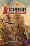 A Tocapenoles. Guerra de Galeones