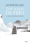 500 Años de Frío. La Gran Aventura del Ártico