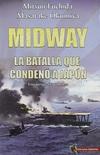 Midway, la Batalla que Condenó a a Japón