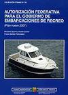 Autorización federativa para el gobierno de embarcaciones de recreo