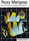 Peces Mariposa, Peces Estandarte y especies emparentadas