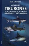 Guía de los Tiburones de aguas ibéricas, Atlántico Nororiental y Mediterráneo
