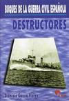 Destructores - Buques de la Guerra Civil Española