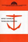 Artes y Aparejos. Tecnología Pesquera
