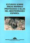 Estudios sobre áreas marinas protegidas e islas del Mediterráneo español
