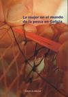 La mujer en el mundo de la pesca en Galicia