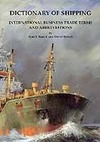 Dictionary of shipping international business trade terms and abbreviations